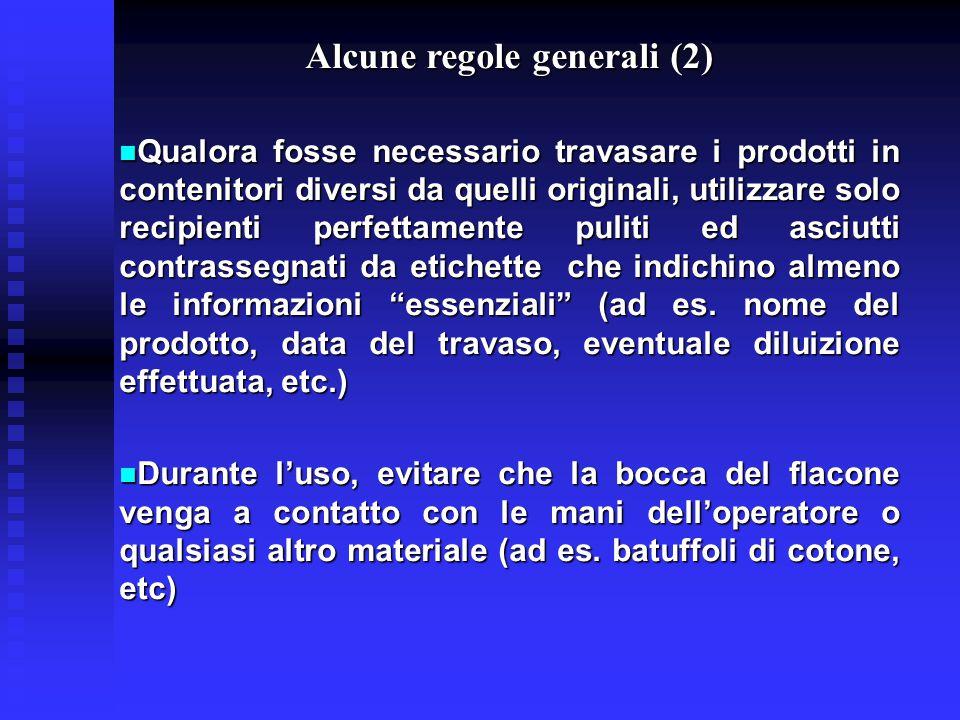 Alcune regole generali (2)
