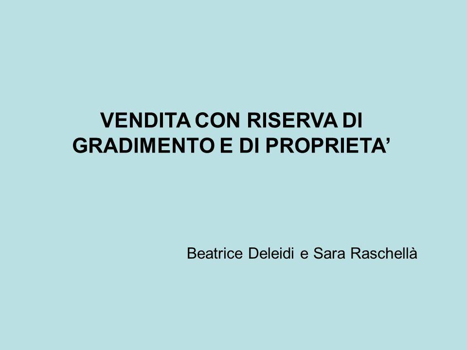 VENDITA CON RISERVA DI GRADIMENTO E DI PROPRIETA'