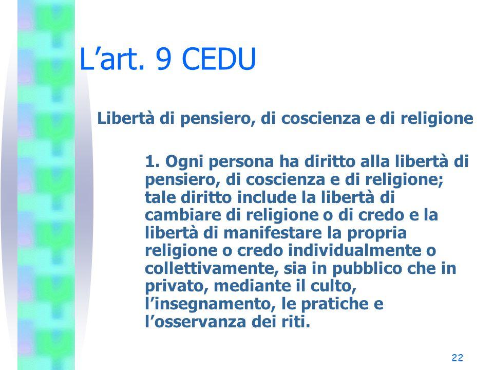 L'art. 9 CEDU Libertà di pensiero, di coscienza e di religione