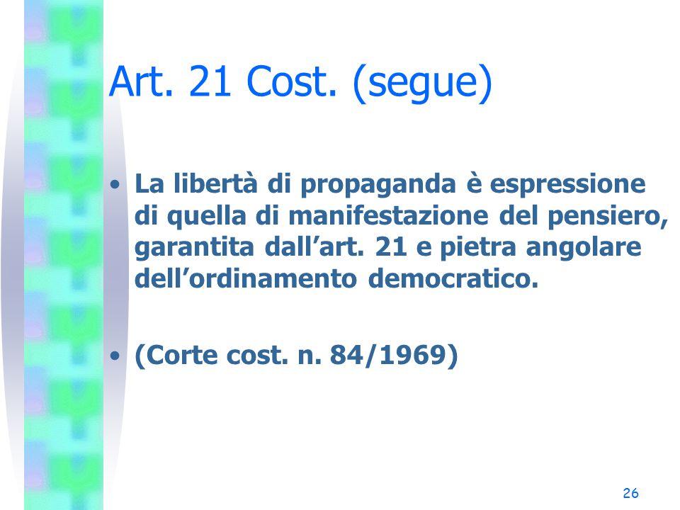 Art. 21 Cost. (segue)
