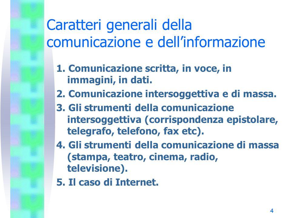 Caratteri generali della comunicazione e dell'informazione