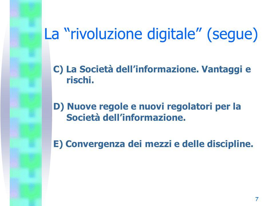 La rivoluzione digitale (segue)