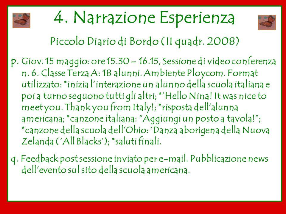 4. Narrazione Esperienza Piccolo Diario di Bordo (II quadr. 2008)