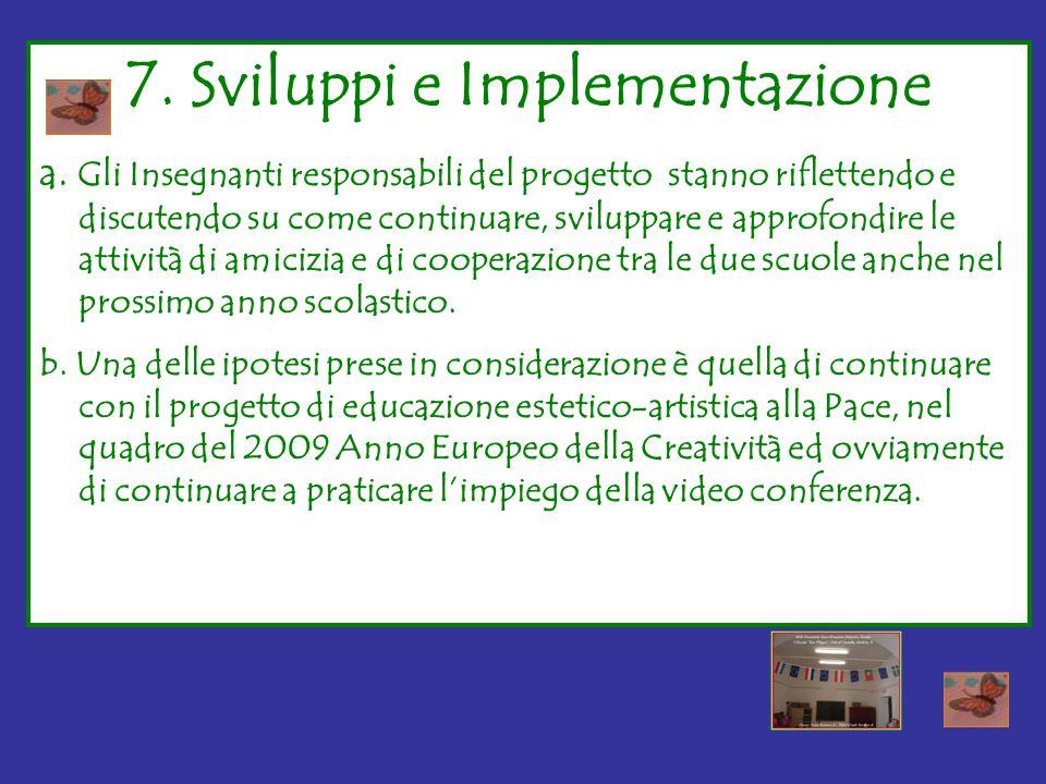 7. Sviluppi e Implementazione