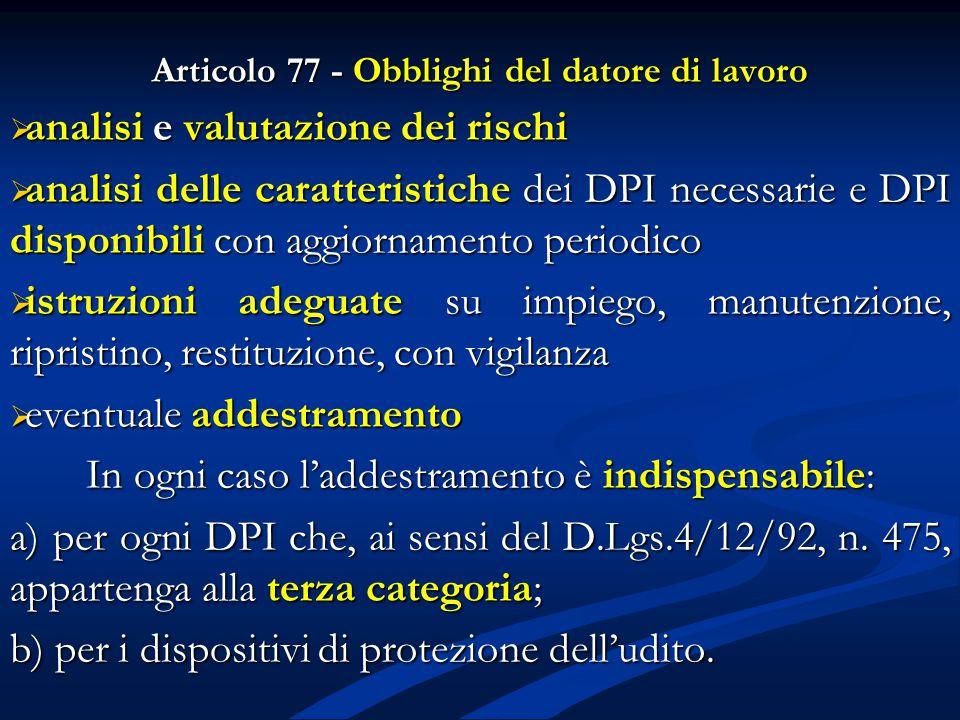 Articolo 77 - Obblighi del datore di lavoro