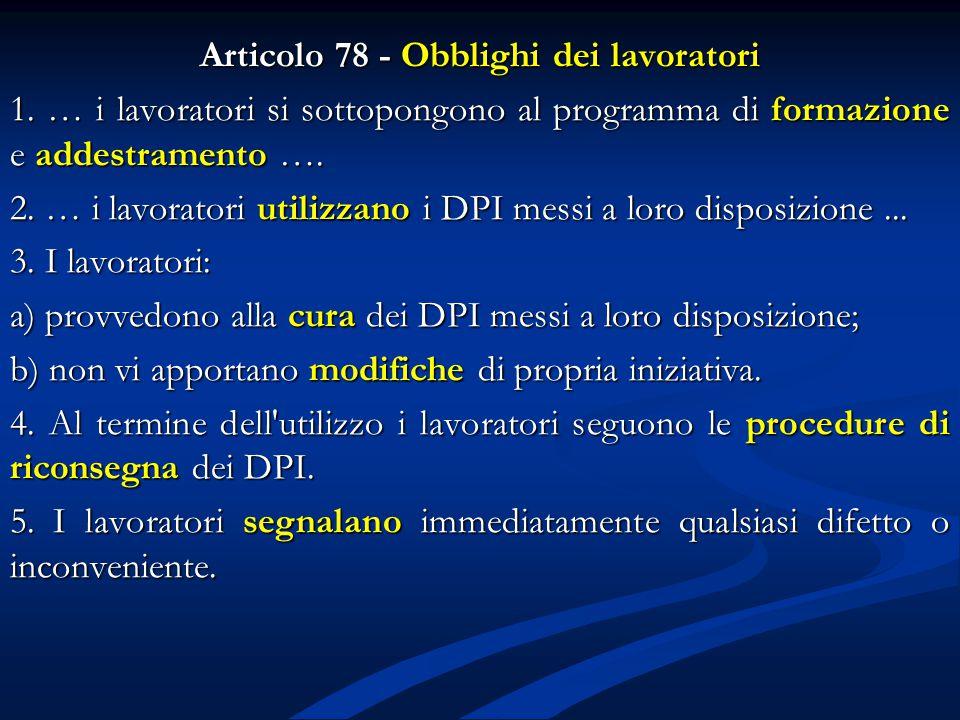 Articolo 78 - Obblighi dei lavoratori