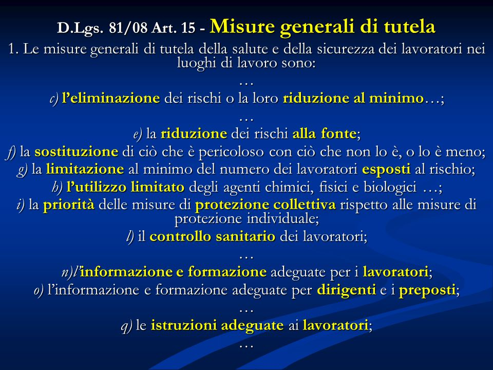 D.Lgs. 81/08 Art. 15 - Misure generali di tutela