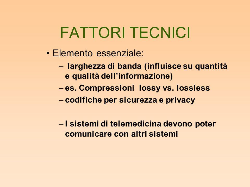 FATTORI TECNICI Elemento essenziale: