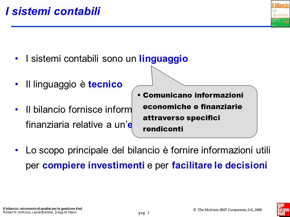 I sistemi contabili I sistemi contabili sono un linguaggio