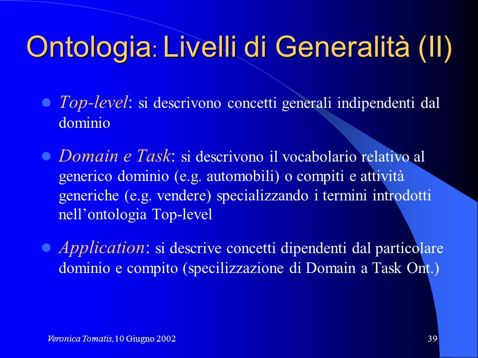 Ontologia: Livelli di Generalità (II)