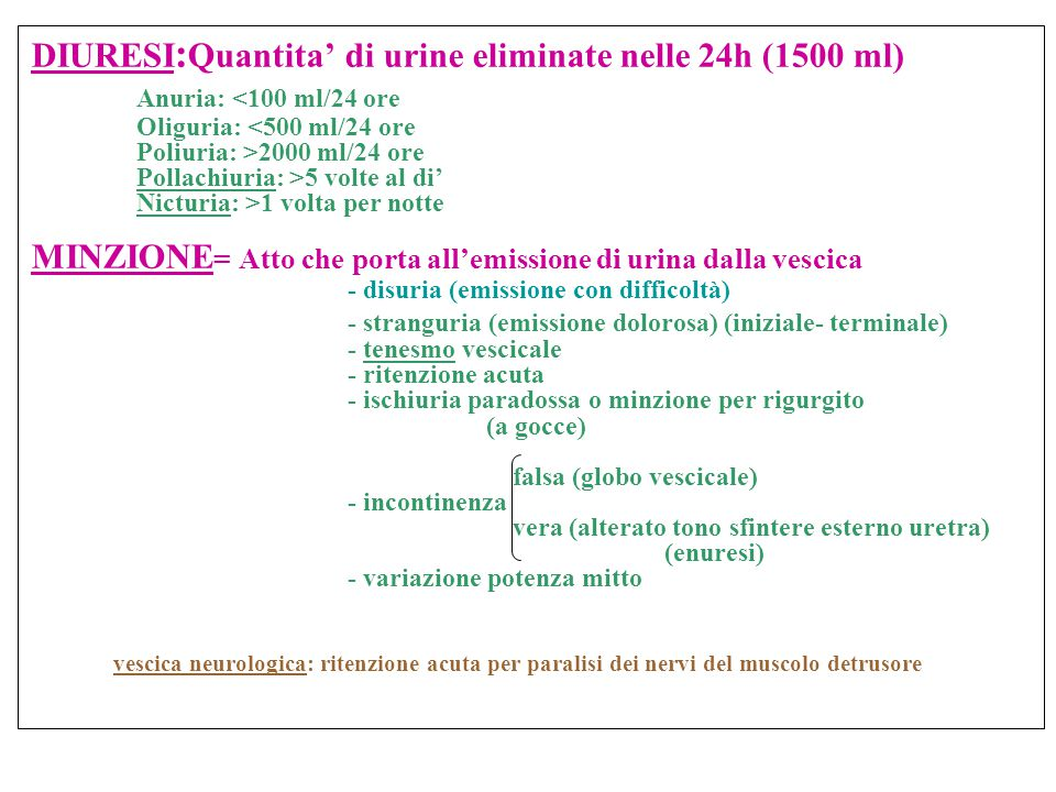 DIURESI:Quantita' di urine eliminate nelle 24h (1500 ml)