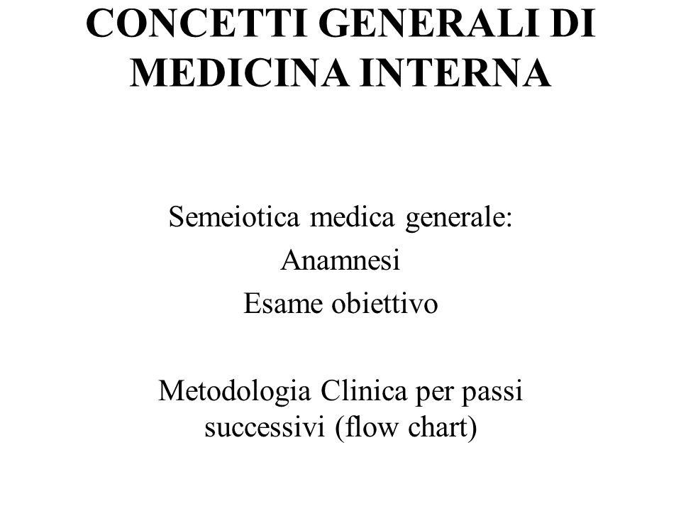 CONCETTI GENERALI DI MEDICINA INTERNA