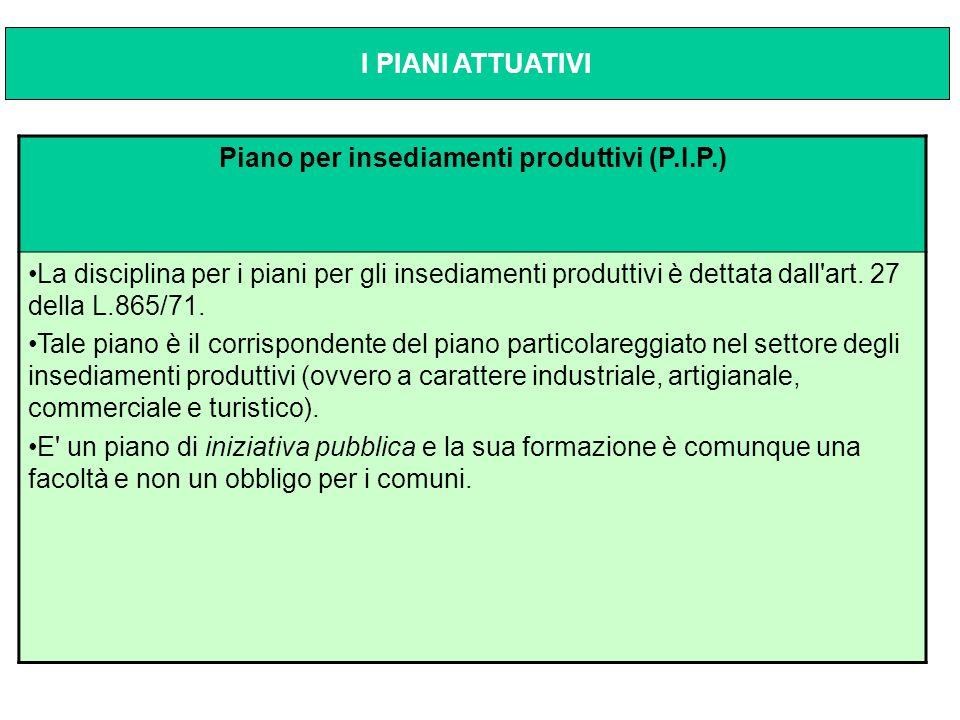 Piano per insediamenti produttivi (P.I.P.)