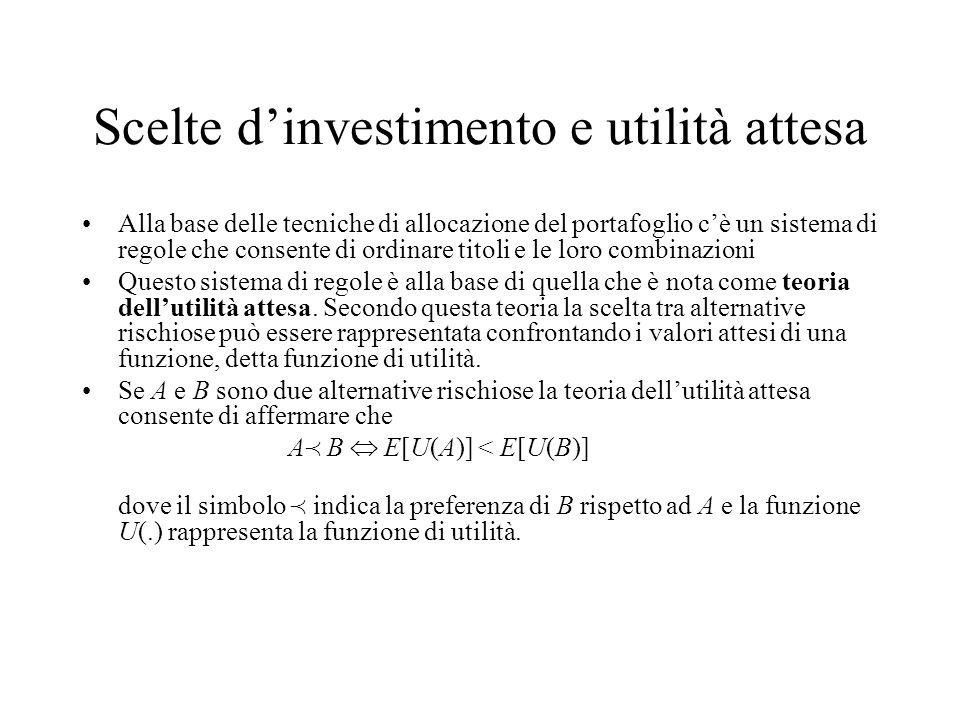 Scelte d'investimento e utilità attesa