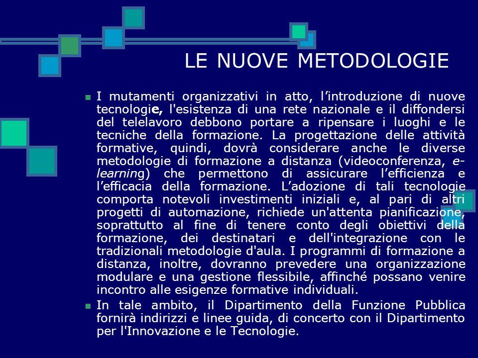 LE NUOVE METODOLOGIE