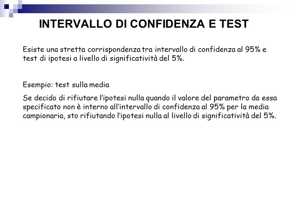 INTERVALLO DI CONFIDENZA E TEST