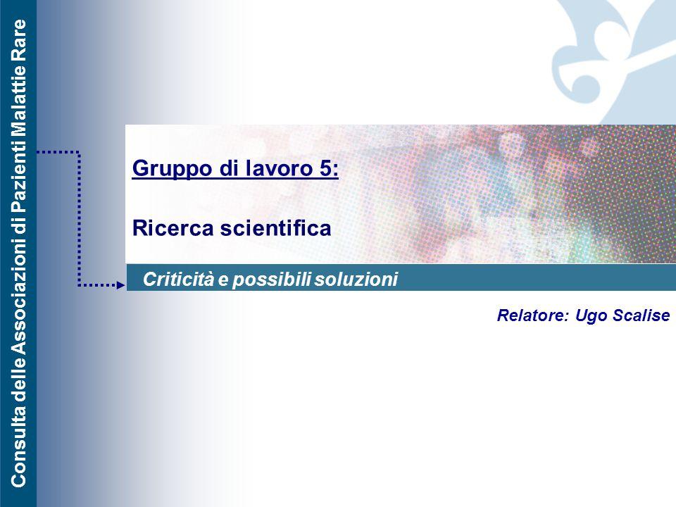 Gruppo di lavoro 5: Ricerca scientifica