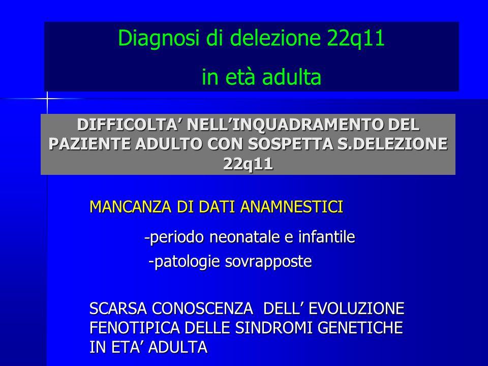 Diagnosi di delezione 22q11