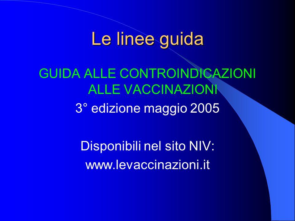 Le linee guida GUIDA ALLE CONTROINDICAZIONI ALLE VACCINAZIONI