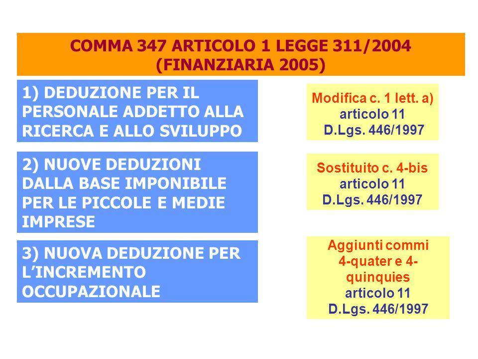 COMMA 347 ARTICOLO 1 LEGGE 311/2004 (FINANZIARIA 2005)