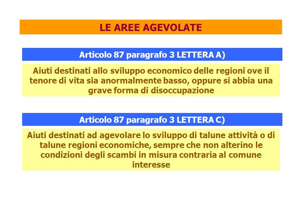 Articolo 87 paragrafo 3 LETTERA A) Articolo 87 paragrafo 3 LETTERA C)