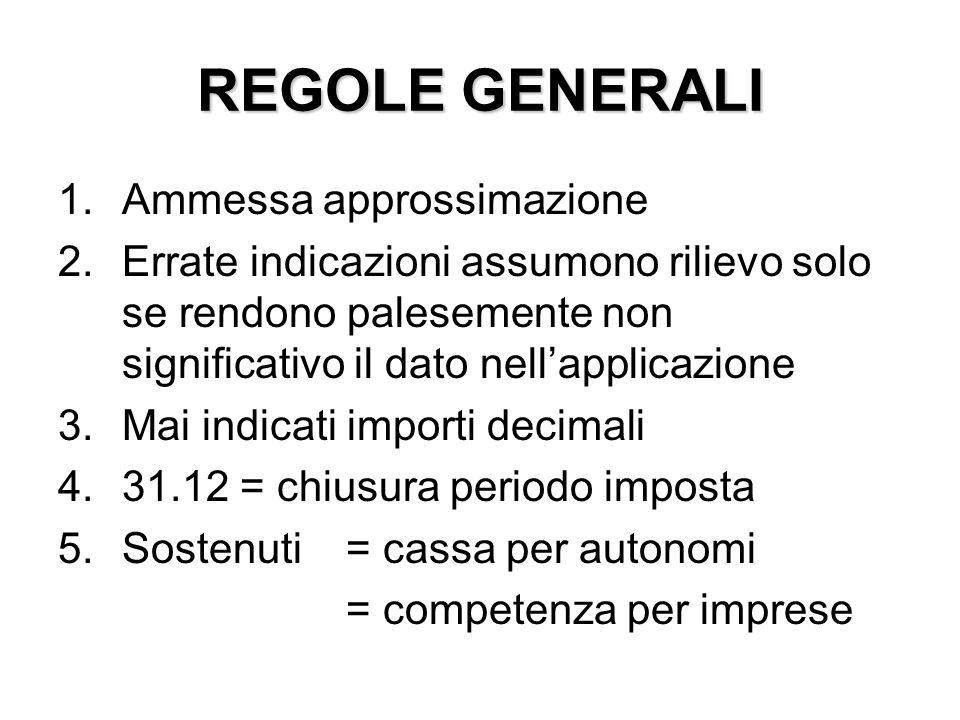 REGOLE GENERALI Ammessa approssimazione