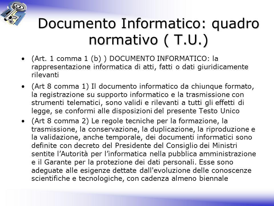 Documento Informatico: quadro normativo ( T.U.)