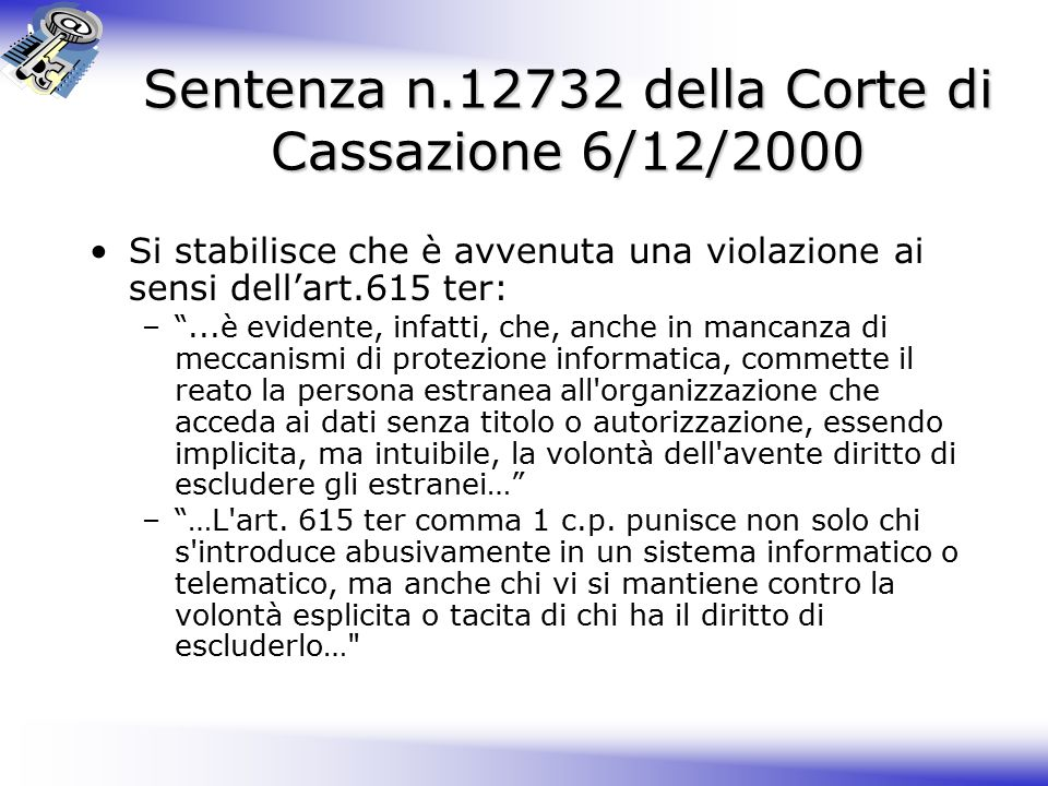 Sentenza n.12732 della Corte di Cassazione 6/12/2000