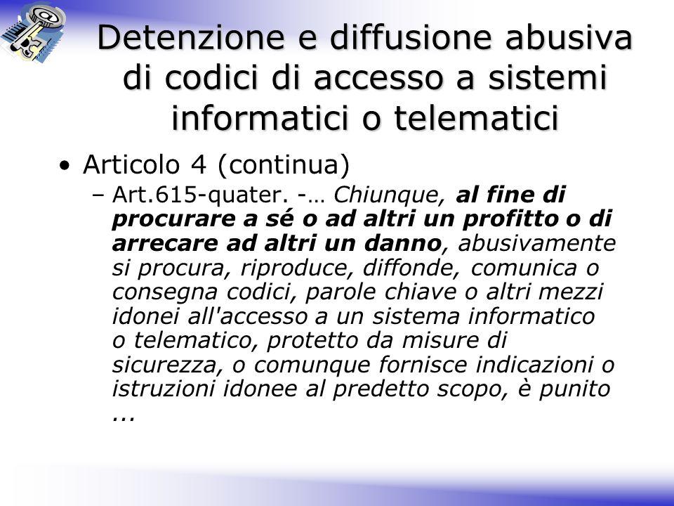 Detenzione e diffusione abusiva di codici di accesso a sistemi informatici o telematici