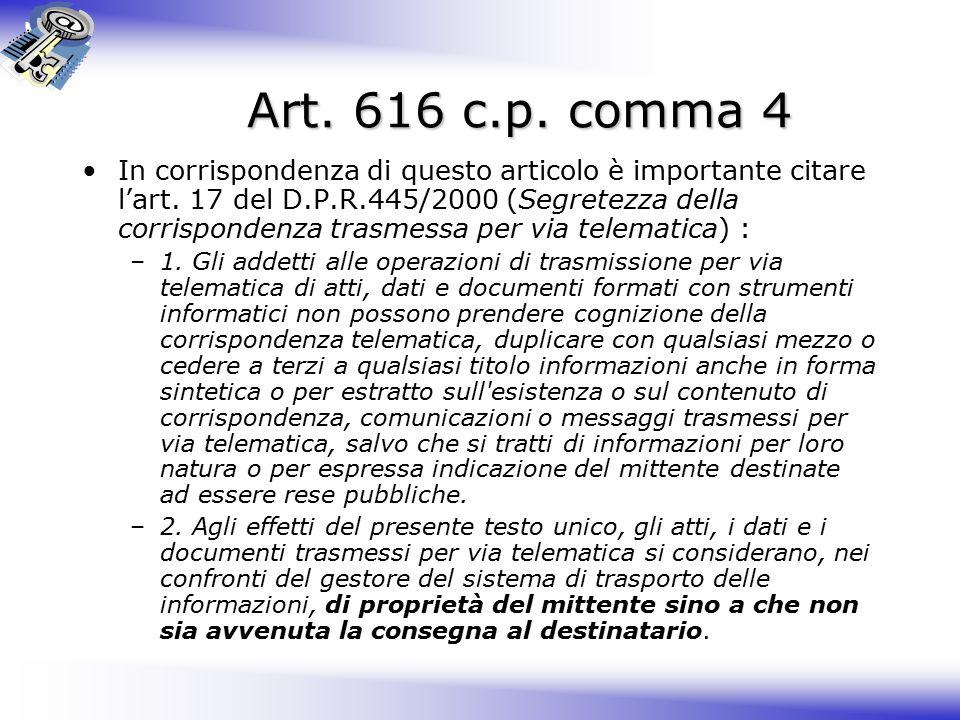 Art. 616 c.p. comma 4