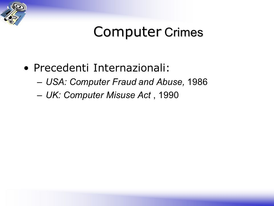 Computer Crimes Precedenti Internazionali: