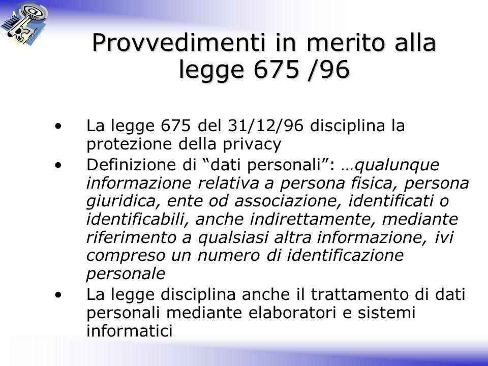 Provvedimenti in merito alla legge 675 /96