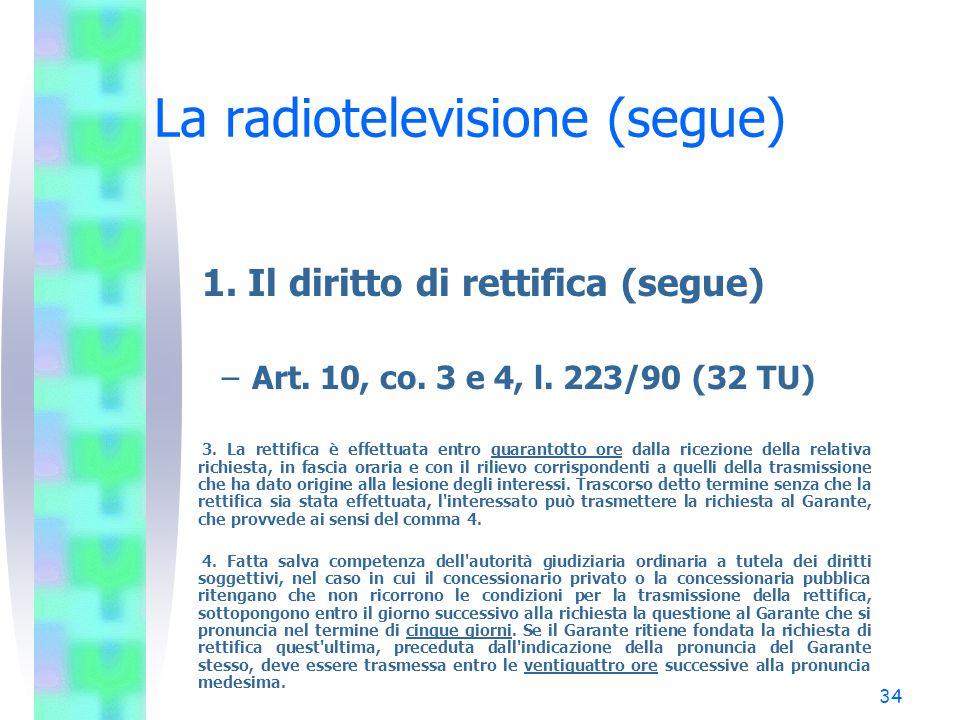 La radiotelevisione (segue)