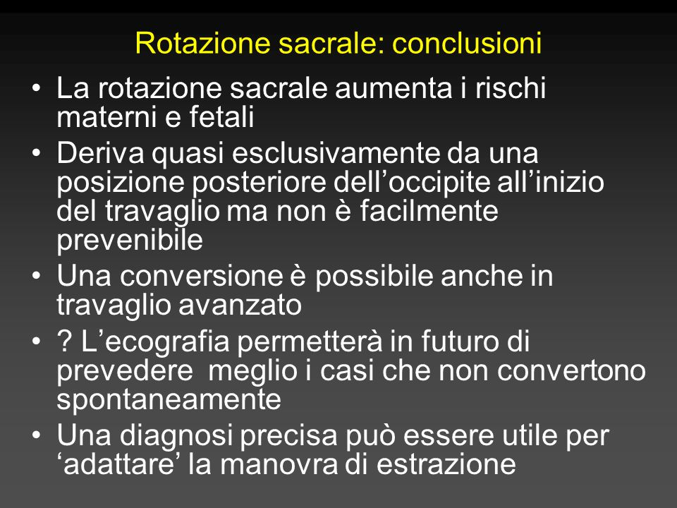 Rotazione sacrale: conclusioni
