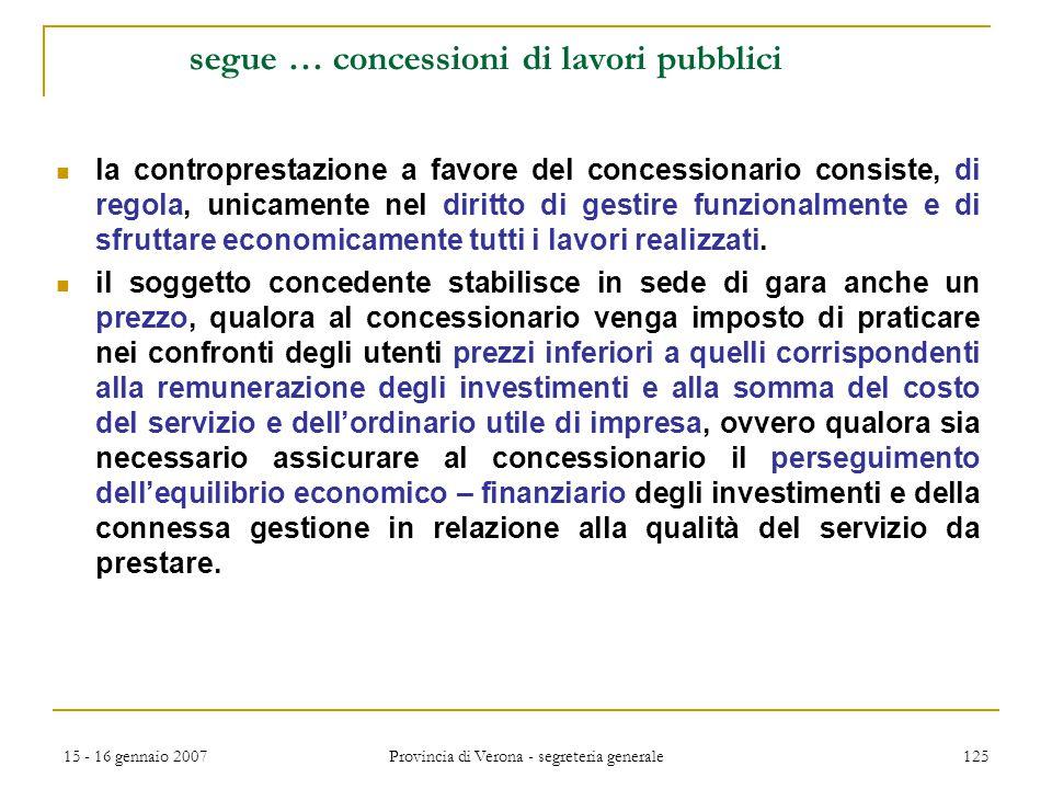 segue … concessioni di lavori pubblici