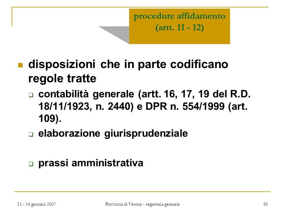 procedure affidamento (artt. 11 - 12)