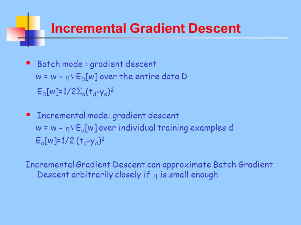Incremental Gradient Descent