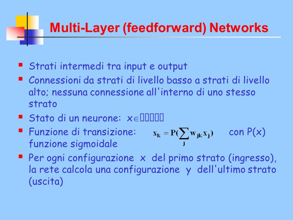 Multi-Layer (feedforward) Networks