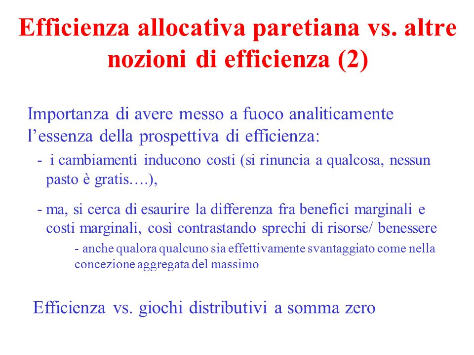 Efficienza allocativa paretiana vs. altre nozioni di efficienza (2)