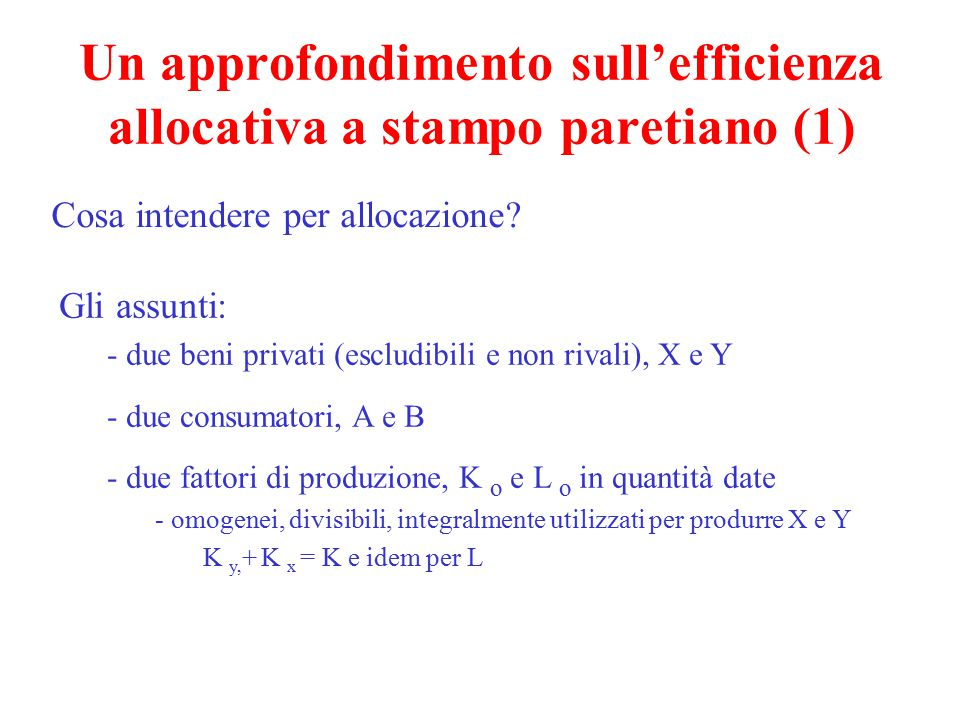 Un approfondimento sull'efficienza allocativa a stampo paretiano (1)