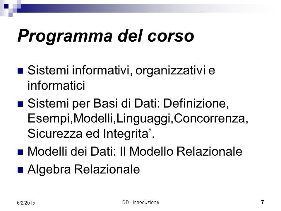Programma del corso Sistemi informativi, organizzativi e informatici