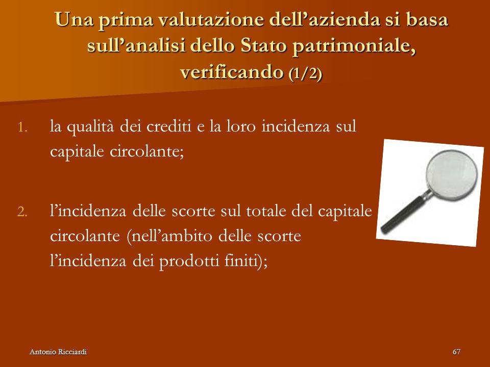 Una prima valutazione dell'azienda si basa sull'analisi dello Stato patrimoniale, verificando (1/2)