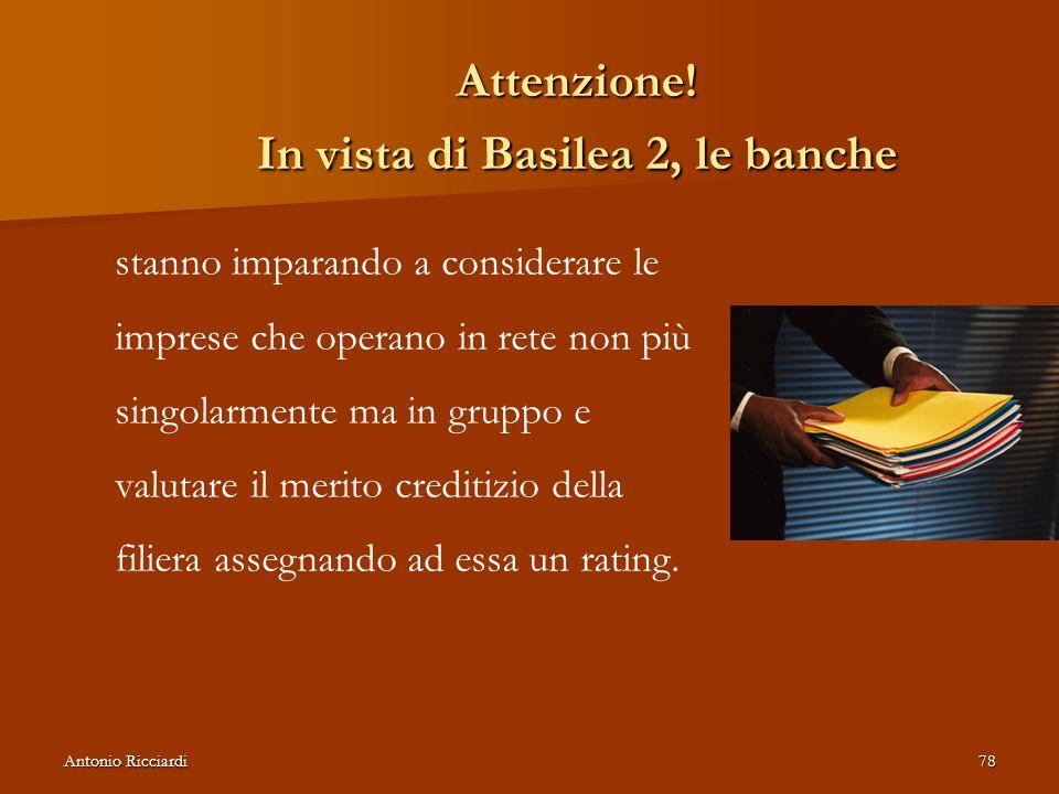 Attenzione! In vista di Basilea 2, le banche