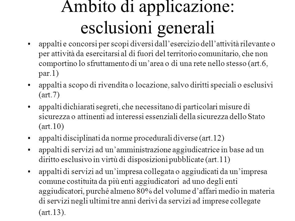 Ambito di applicazione: esclusioni generali