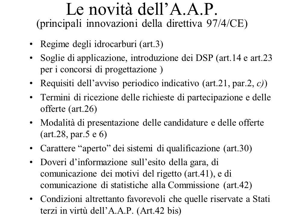 Le novità dell'A.A.P. (principali innovazioni della direttiva 97/4/CE)