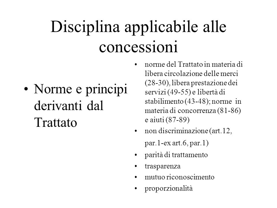 Disciplina applicabile alle concessioni