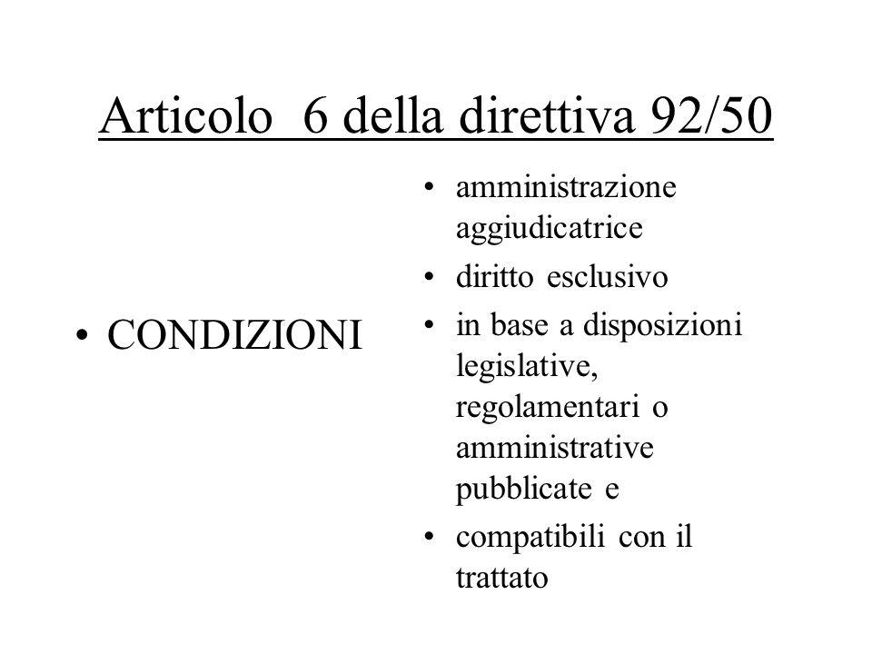 Articolo 6 della direttiva 92/50