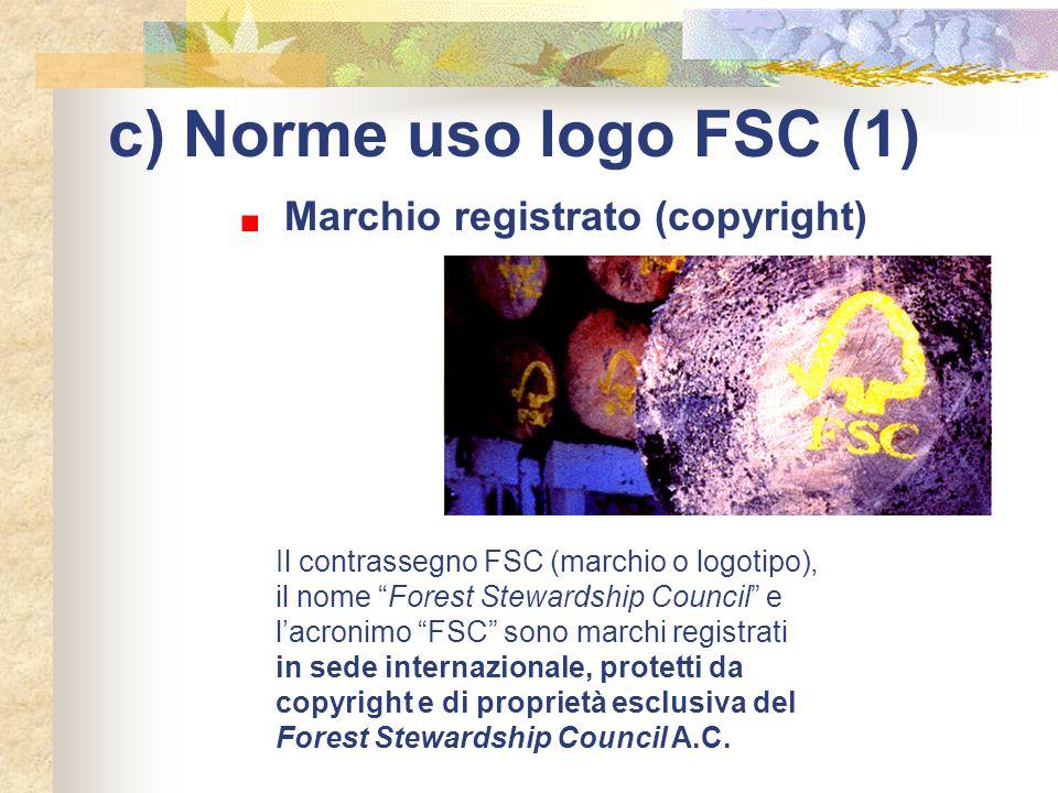 c) Norme uso logo FSC (1) Marchio registrato (copyright)