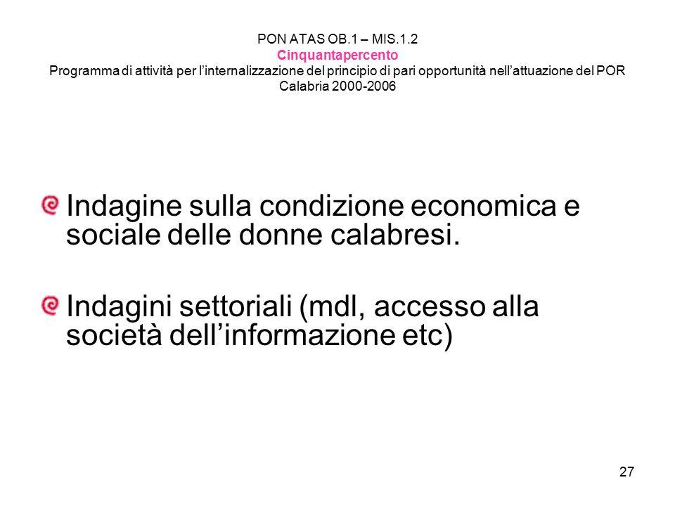 Indagine sulla condizione economica e sociale delle donne calabresi.