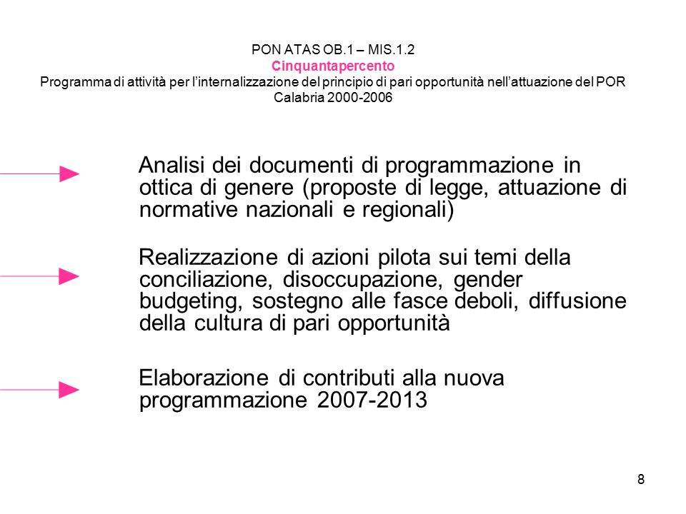 Elaborazione di contributi alla nuova programmazione 2007-2013